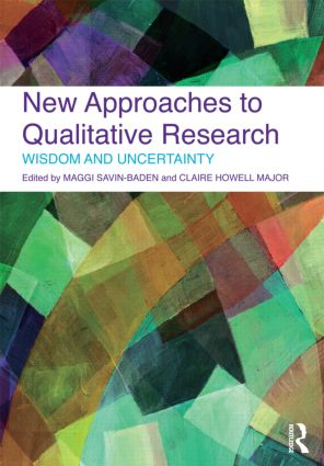 New Approaches to Qualitative Research: Wisdom and Uncertainty book cover