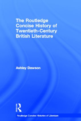 The Routledge Concise History of Twentieth-Century British Literature book cover