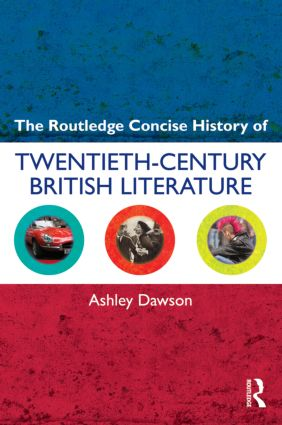 The Routledge Concise History of Twentieth-Century British Literature (Paperback) book cover