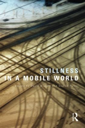 Stillness in a Mobile World (Hardback) book cover