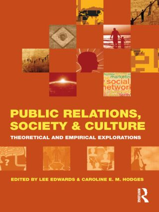 Public Relations, Society & Culture: Theoretical and Empirical Explorations (Paperback) book cover