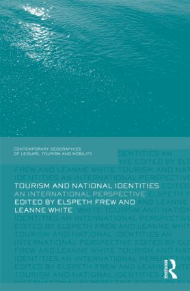 Tourism and National Identities: An international perspective (Hardback) book cover