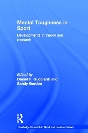 Mental Toughness in Sport: Developments in Theory and Research (Hardback) book cover
