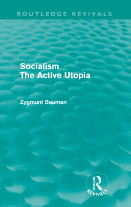 Socialism the Active Utopia (Routledge Revivals) (Paperback) book cover