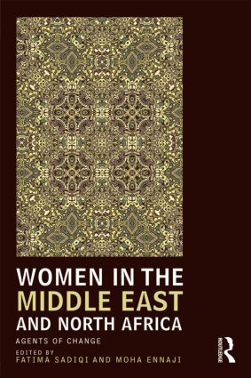 Women in the Middle East and North Africa: Agents of Change book cover