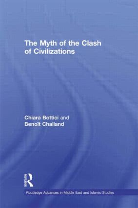 The Myth of the Clash of Civilizations (Hardback) book cover