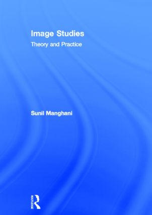 Image Studies: Theory and Practice (Hardback) book cover