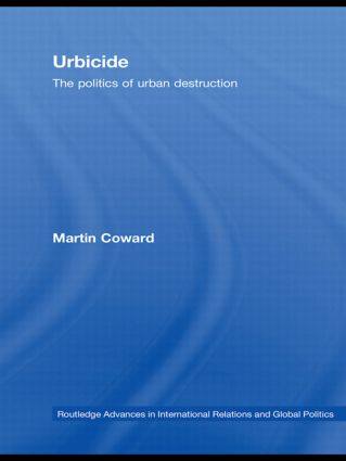 Urbicide: The Politics of Urban Destruction (Paperback) book cover
