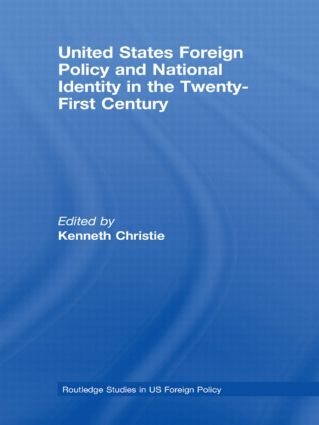 United States Foreign Policy & National Identity in the 21st Century: 1st Edition (Paperback) book cover