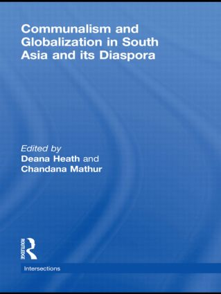 Communalism and Globalization in South Asia and its Diaspora (Hardback) book cover