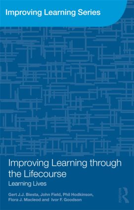 Improving Learning through the Lifecourse: Learning Lives (Paperback) book cover