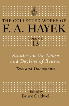 Studies on the Abuse and Decline of Reason: Text and Documents book cover