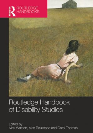 Routledge Handbook of Disability Studies (Hardback) book cover