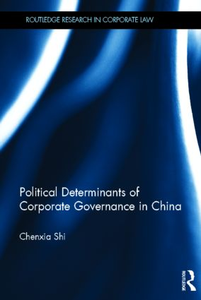 The Political Determinants of Corporate Governance in China (Hardback) book cover