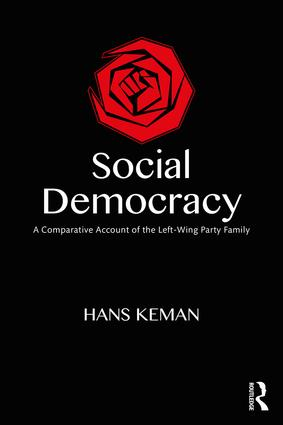 Social Democracy: A Comparative Account of the Left Wing Party Family book cover