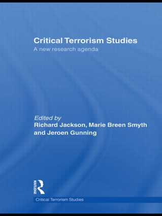 Critical Terrorism Studies: A New Research Agenda (Paperback) book cover
