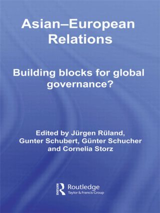 Asian-European Relations: Building Blocks for Global Governance? (Paperback) book cover