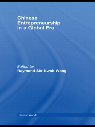 Chinese Entrepreneurship in a Global Era (Paperback) book cover
