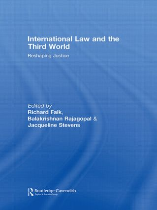 International Law and the Third World: Reshaping Justice (Paperback) book cover
