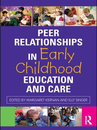 Peer Relationships in Early Childhood Education and Care (Paperback) book cover