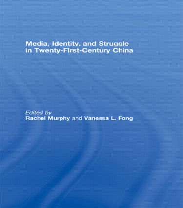 Media, Identity, and Struggle in Twenty-First-Century China (Paperback) book cover