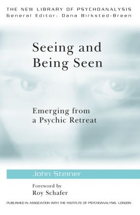 Seeing and Being Seen: Emerging from a Psychic Retreat book cover
