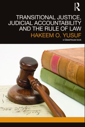 Transitional Justice, Judicial Accountability and the Rule of Law (Hardback) book cover