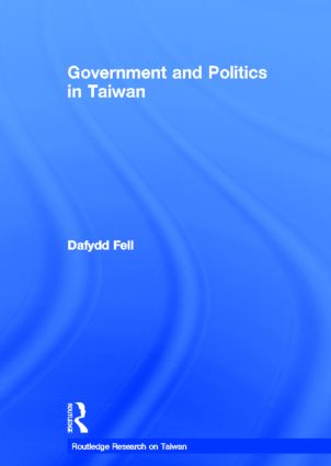 Government and Politics in Taiwan (Hardback) book cover