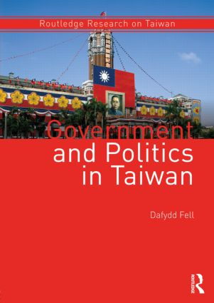 Government and Politics in Taiwan (Paperback) book cover