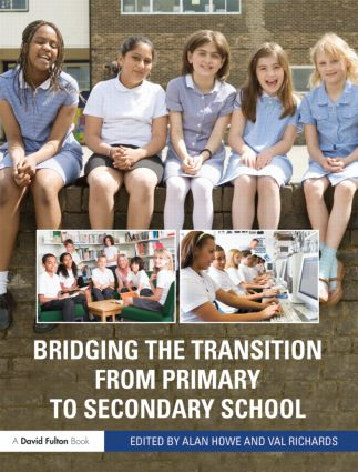 Bridging the Transition from Primary to Secondary School (Paperback) book cover