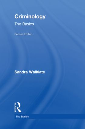 Criminology: The Basics: 2nd Edition (Hardback) book cover