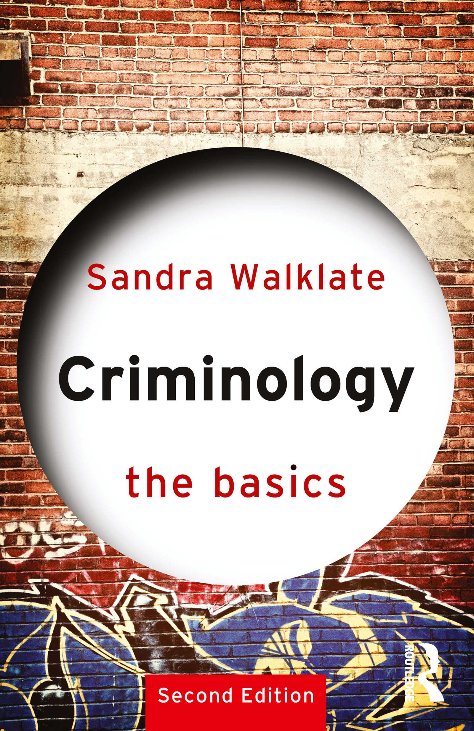 Criminology: The Basics: 2nd Edition (Paperback) book cover