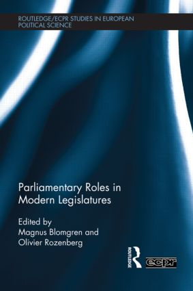 Parliamentary Roles in Modern Legislatures (Hardback) book cover