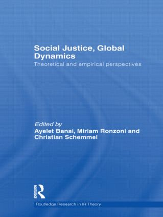 Social Justice, Global Dynamics: Theoretical and Empirical Perspectives book cover