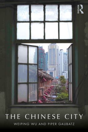 The Chinese City: 1st Edition (Paperback) book cover
