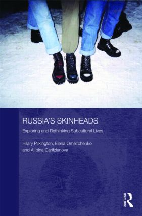 Russia's Skinheads: Exploring and Rethinking Subcultural Lives (Hardback) book cover