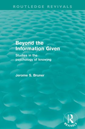 Beyond the Information Given (Routledge Revivals): 1st Edition (Paperback) book cover