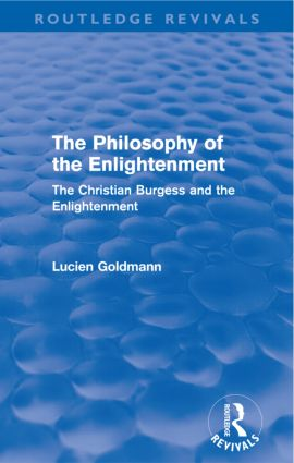 The Philosophy of the Enlightenment (Routledge Revivals): The Christian Burgess and the Enlightenment, 1st Edition (Paperback) book cover