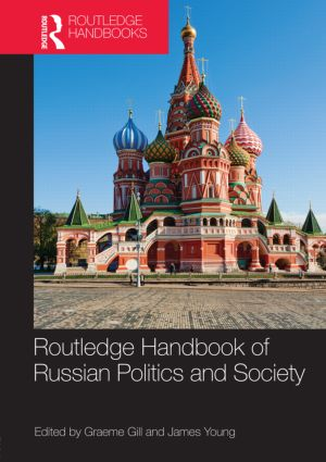 Routledge Handbook of Russian Politics and Society (Hardback) book cover