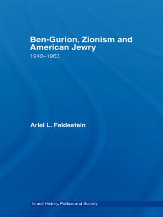 Ben-Gurion, Zionism and American Jewry: 1948 - 1963 (Paperback) book cover