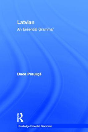 Latvian: An Essential Grammar