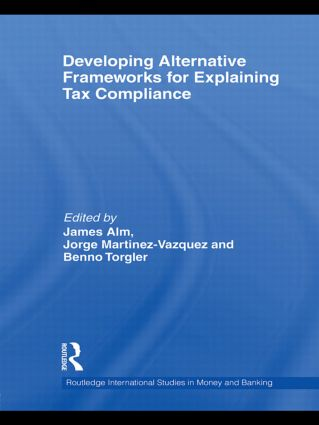 Developing Alternative Frameworks for Explaining Tax Compliance (Hardback) book cover