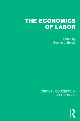 The Economics of Labor: 1st Edition (Hardback) book cover