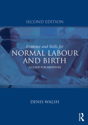 Evidence and Skills for Normal Labour and Birth: A Guide for Midwives book cover