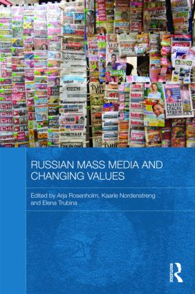 Russian Mass Media and Changing Values (Hardback) book cover