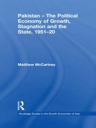 Pakistan - The Political Economy of Growth, Stagnation and the State, 1951-2009 (Hardback) book cover