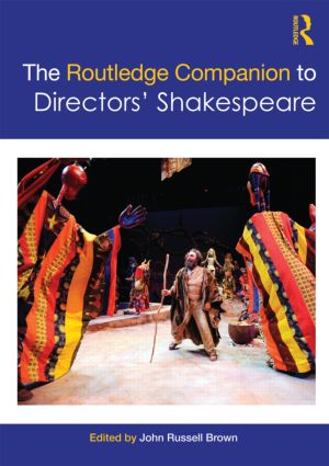 The Routledge Companion to Directors' Shakespeare (Paperback) book cover