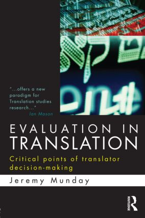 Evaluation in Translation: Critical points of translator decision-making (Paperback) book cover