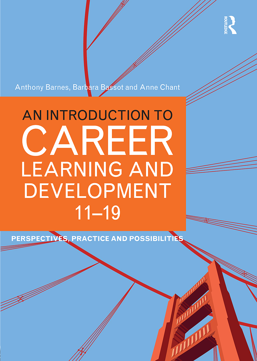 An Introduction to Career Learning & Development 11-19: Perspectives, Practice and Possibilities book cover