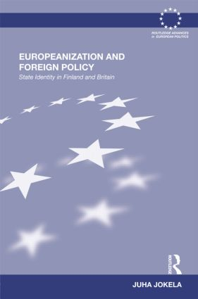 Europeanization and Foreign Policy: State Identity in Finland and Britain (Hardback) book cover